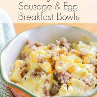 Sausage & Egg Breakfast Bowls.