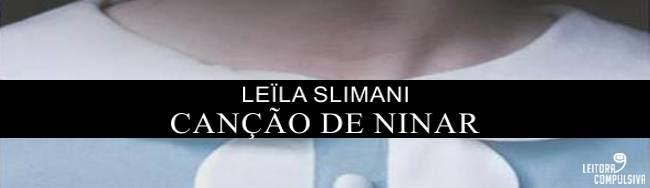 canção de ninar leila slimani chanson douce tousquets resenha blog leitora compulsiva