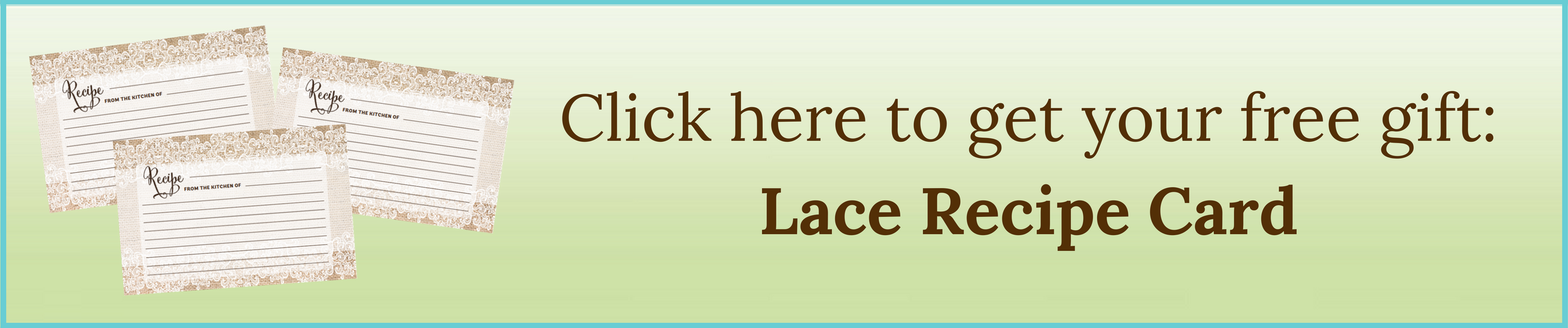 Click here to get your Lace Recipe Card