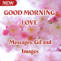 Good Morning Love Messages, Gif and Images icon