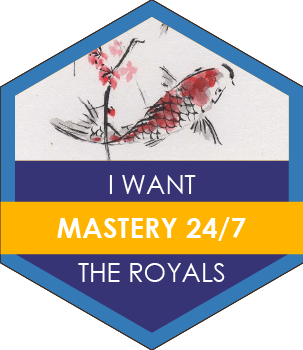 Mastery 24-7 The Royals