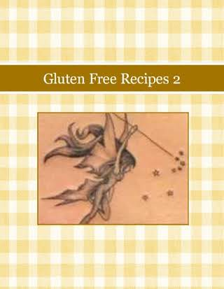 Gluten Free Recipes 2