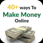 40+ easy ways to make money !!