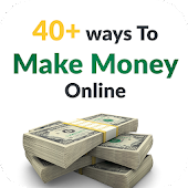 40+ easy ways to make money !!