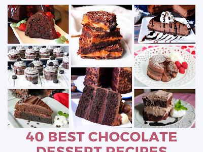 40 Best Chocolate Dessert Recipes