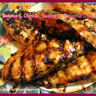 Rosemary, Chipotle, Raspberry, Balsamic Chicken