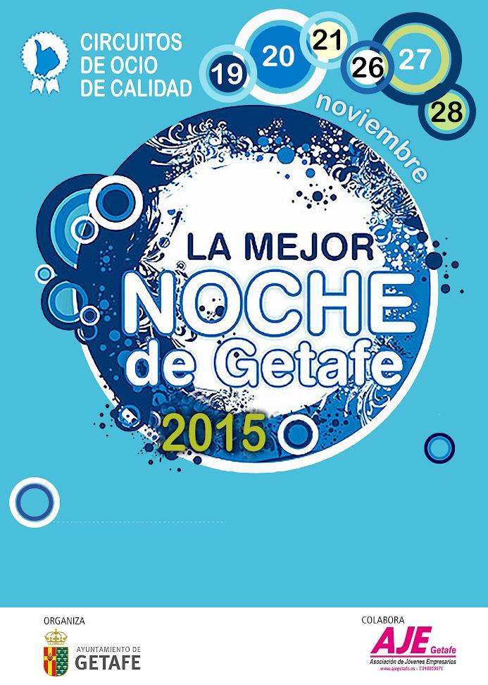 la mejor noche de getafe 2015 cartel