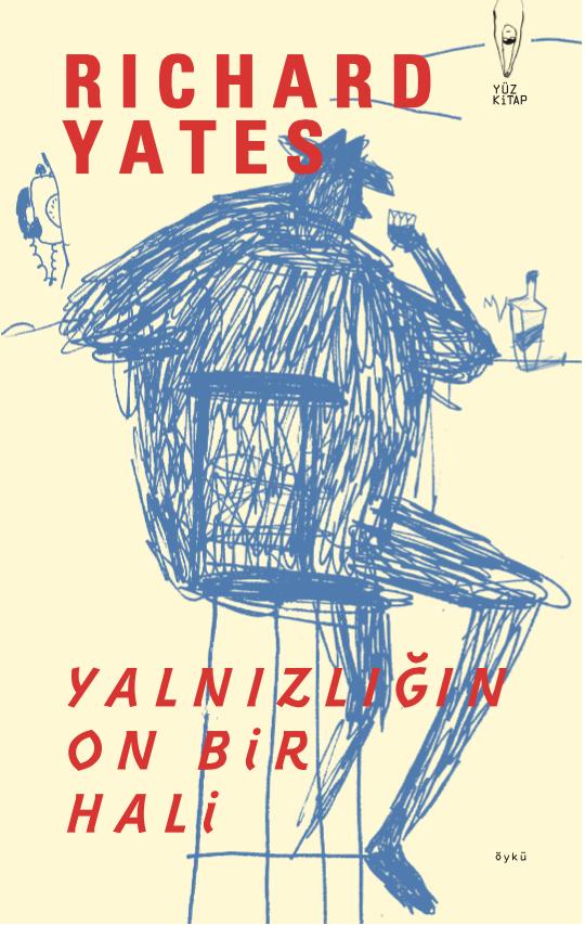 Yalnızlığa On Bir Balad - Richard Yates
