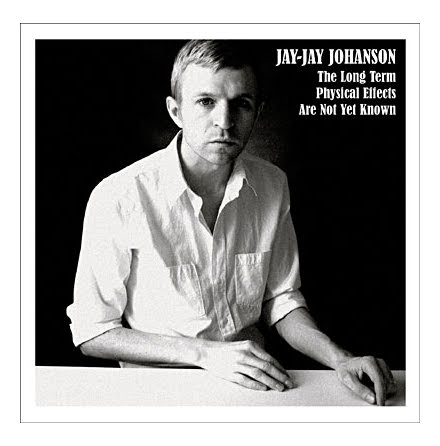 CD - Jay-Jay Johanson - The Long Term Physical Effects Are
