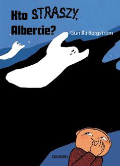 Kto straszy, Albercie?