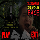 IN YOUR FACE SLENDERMAN icon