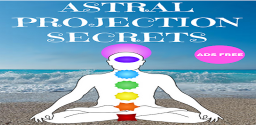 Astral Projection Secrets Ads Free - Apps on Google Play