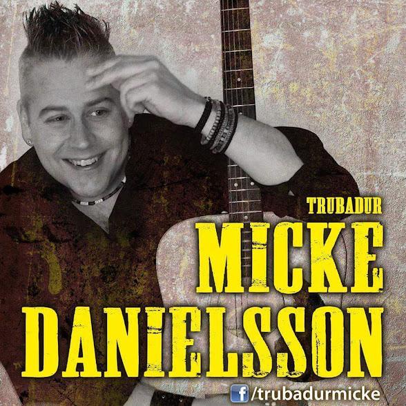 Micke Danielsson - trubadur