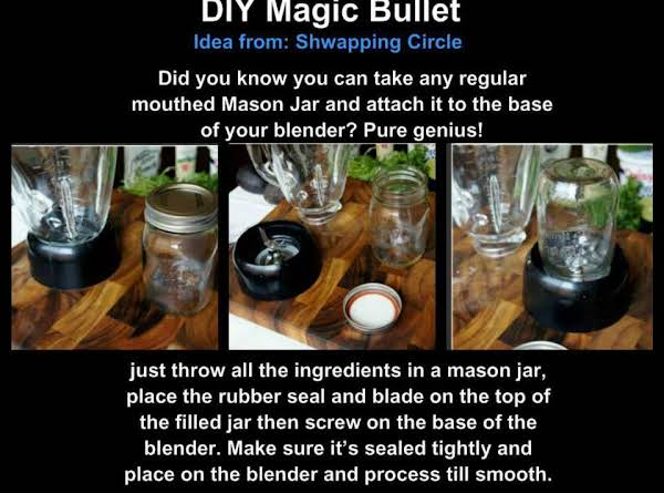 Diy Magic Bullet :) Recipe
