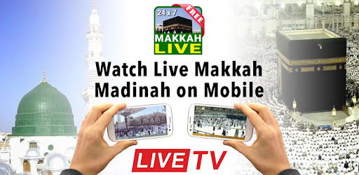 Watch Live Makkah & Madinah 24 Hours 🕋 HD Quality - Apps on