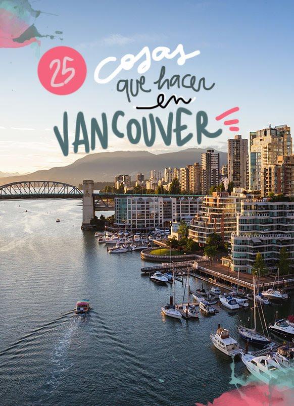 que ver y hacer en Vancouver