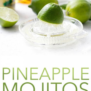 Pineapple Mojitos.