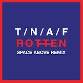 Rotten (Space Above Remix)