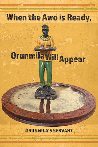 When the Awo Is Ready, Orunmila Will Appear cover