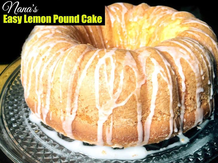 Nana'S Easy Lemon Pound Cake Recipe