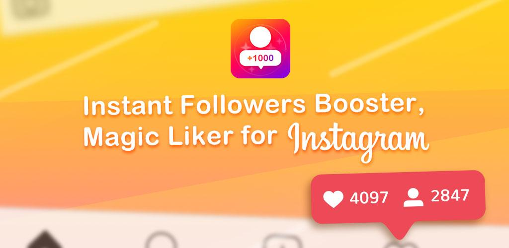 Instant Followers Booster & Get More Likes Tags 1 0 0 Apk