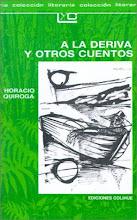 Photo: Quiroga - A la deriva y otros cuentos