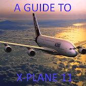 A Guide to X-Plane 11