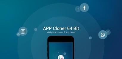 App Cloner 64 Bit- Multiple social accounts - Free Android app