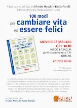 Foto: Presentazione del libro: 100 Modi per cambiare vita ed essere felici. 23 maggio 2013 a Gorizia.
