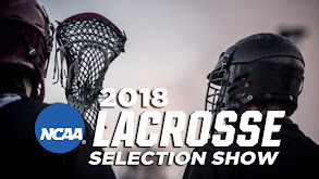 2018 NCAA Lacrosse Selection Show thumbnail