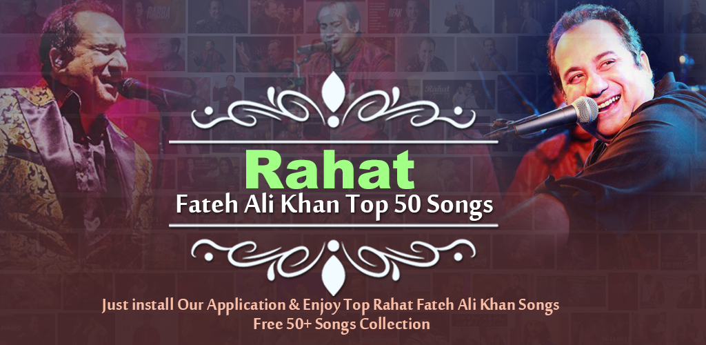 Download Rahat Fateh Ali Khan All Songs Apk Latest Version App For