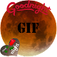 Download Good Night GIF For PC Windows and Mac