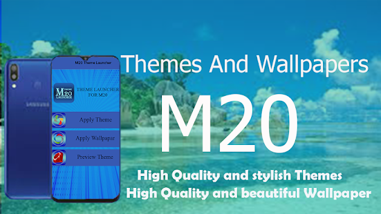 M20 Theme Launcher and Wallpaper for PC / Windows 7, 8, 10