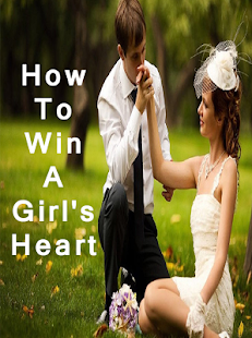 "30 ways to win a girls heart Are you ready to win your dream girl here are 10 ways to win a girl's heart: his newest blog ""10 ways to win a girl's heart"" is [] 30 characteristics of."