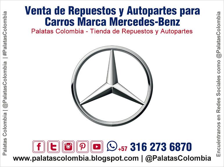 Venta de Repuestos y Autopartes para Carros Marca Mercedes-Benz en Bucaramanga   Palatas Colombia Repuestos y Autopartes @PalatasColombia WhatsApp +57 3162736870