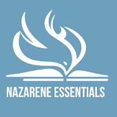 Nazarene Essentials