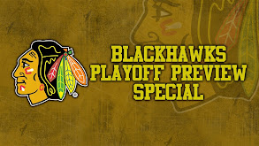 Blackhawks Playoff Preview Special thumbnail