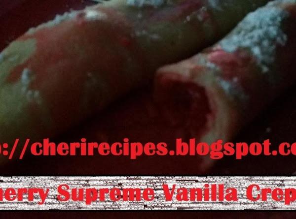 Cherry Supreme Vanilla Crepes Recipe