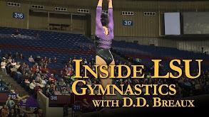 Inside LSU Gymnastics with D.D. Breaux thumbnail