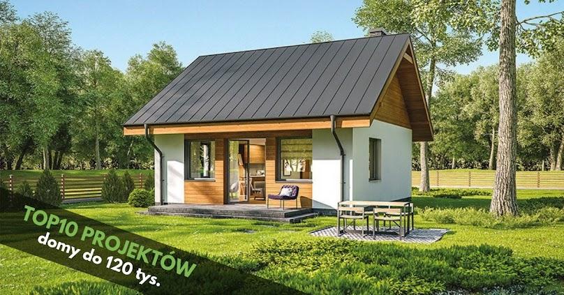 TOP10 projektów - domy do 120 tysięcy zł