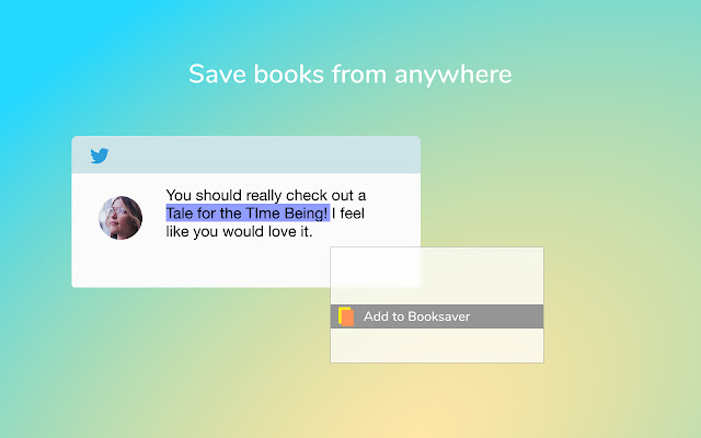Booksaver: Highlight to Save Books