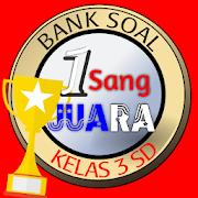 Sang Juara: Bank Soal Ujian SD Kelas 3