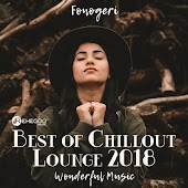 Best of Chillout Lounge 2018 (Wonderful and Relaxing Instrumental Music)