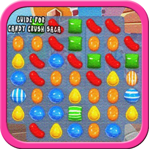 New Guide for Candy Crush Saga