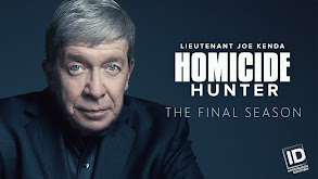 Homicide Hunter: Lt. Joe Kenda thumbnail