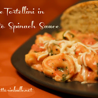 Cheese Tortellini in Tomato Spinach Sauce.