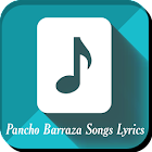 Songtext Pancho Barraza Songs icon