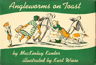 Photo: Angleworms On Toast.  Mackinlay Kantor (author), Coward-McCann, 1942.