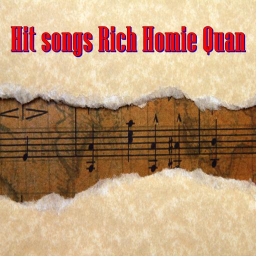 Hit songs Rich Homie Quan