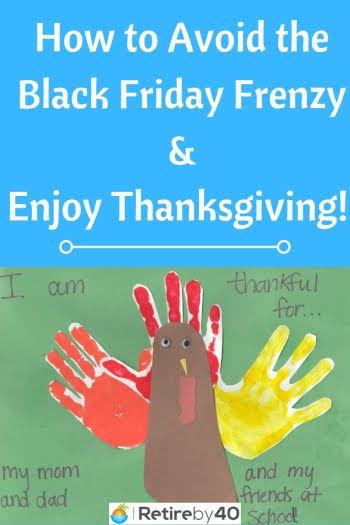 How to Avoid the Black Friday Frenzy & Enjoy Thanksgiving!